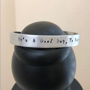 """Hand Stamped Cuff - """"It's a good day"""" ☀️"""